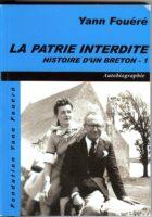 La Patrie interdite - Yann Fouéré