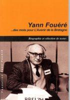 Yann Fouéré des mots pour l'avenir de la bretagne