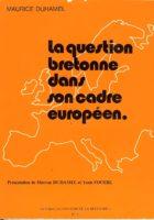 La question bretonne dans son cadre européen