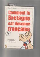 Comment la Bretagne est devenue Francaise